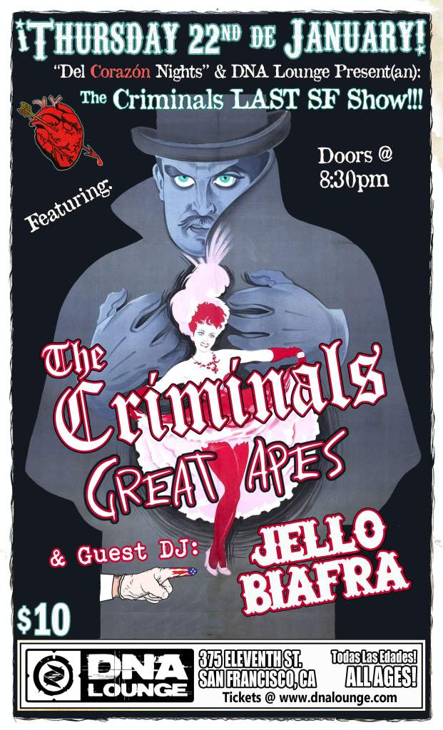 It's our last show EVER, with GREAT APES opening & JELLO BIAFRA spinning records!